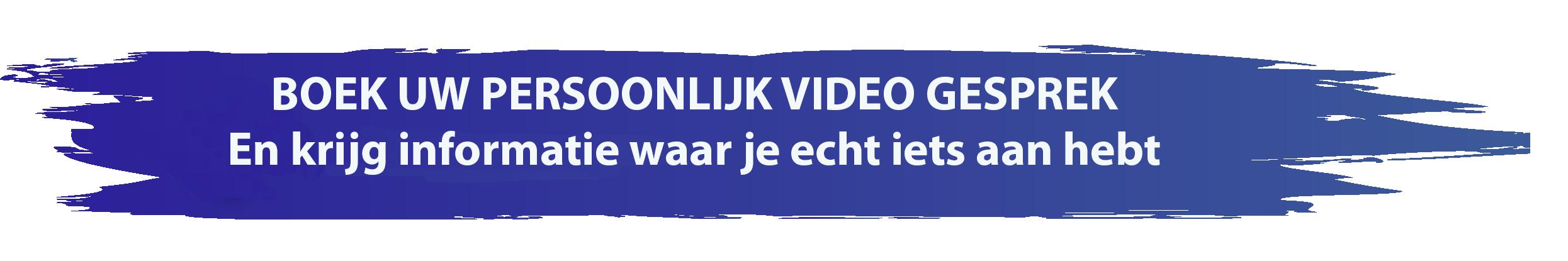 Vrijblijvende video kennismaking